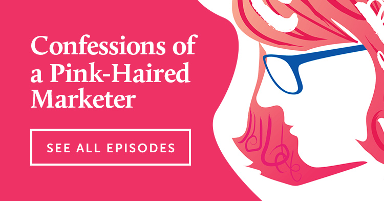 Confessions of a Pink-Haired Marketer