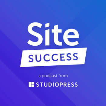 Site Success: Tips for Building Better WordPress Websites