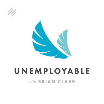 Unemployable: Advice for Freelancers and Entrepreneurs
