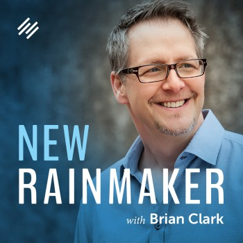 New Rainmaker with Brian Clark