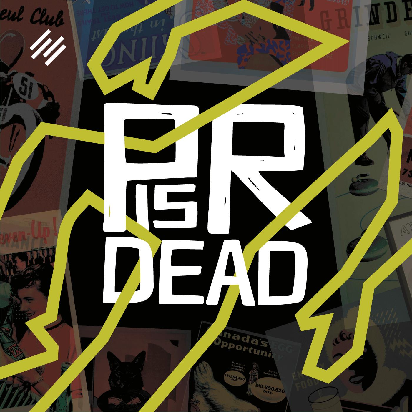 PR is Dead