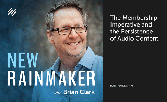 The Membership Imperative and the Persistence of Audio Content