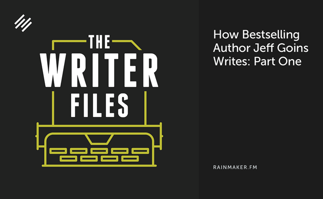 How Bestselling Author Jeff Goins Writes: Part One