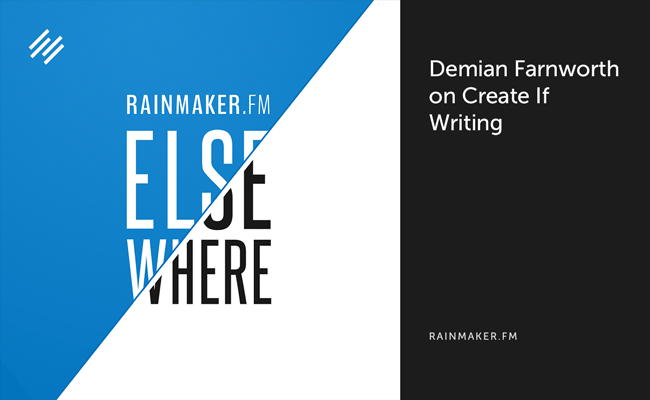 Demian Farnworth on Create If Writing