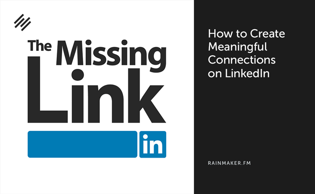How to Create Meaningful Connections on LinkedIn