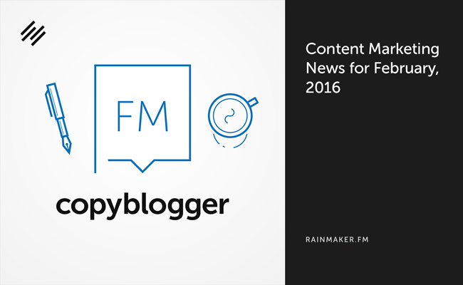 Content Marketing News for February, 2016