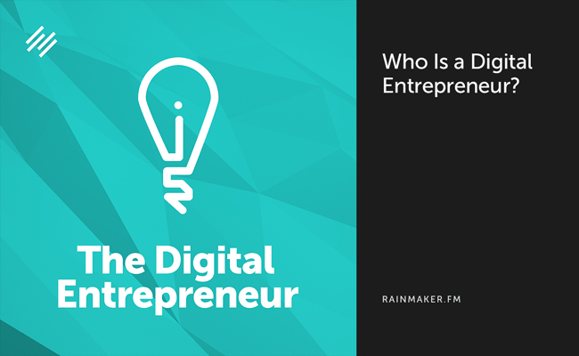 Who Is a Digital Entrepreneur?