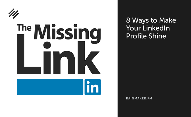 8 Ways to Make Your LinkedIn Profile Shine