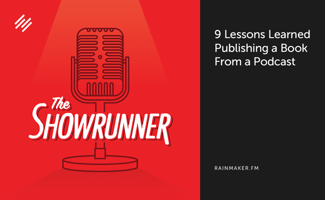 No. 045 9 Lessons Learned Publishing a Book From a Podcast
