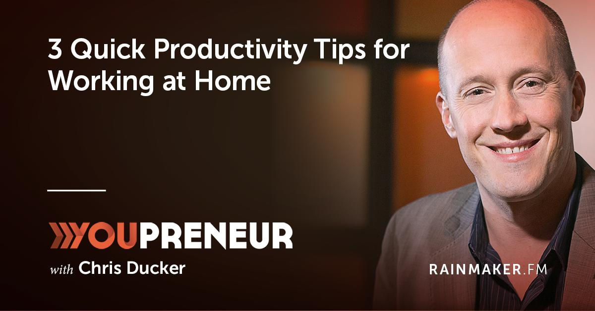 3 Quick Productivity Tips for Working at Home