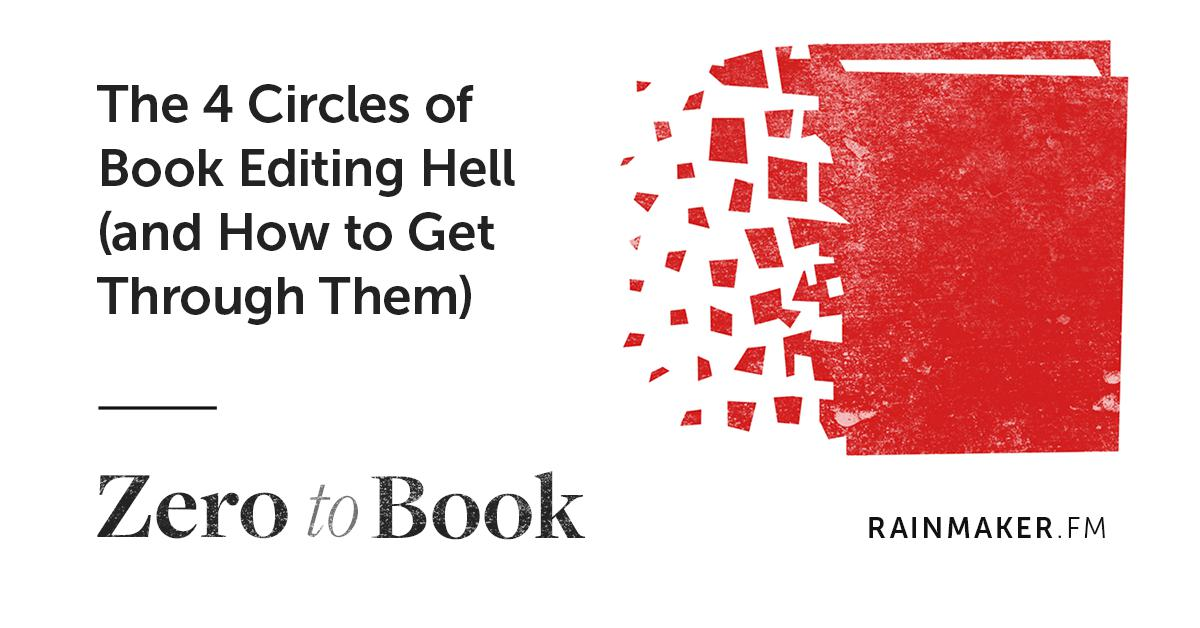 The 4 Circles of Book Editing Hell (and How to Get Through Them)