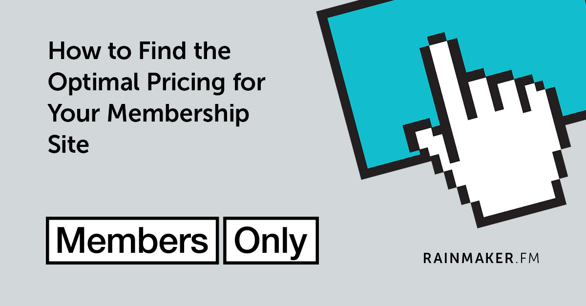 How to Find the Optimal Pricing for Your Membership Site