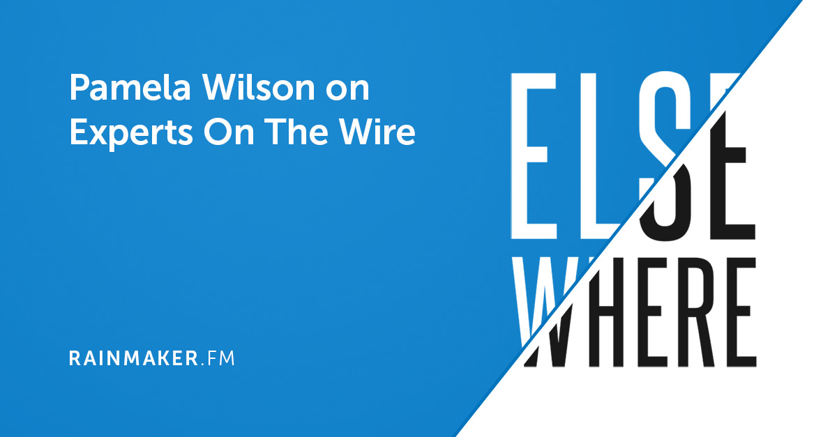 Pamela Wilson on Experts On The Wire