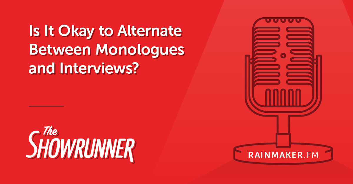 No. 079 Is It Okay to Alternate Between Monologues and Interviews?