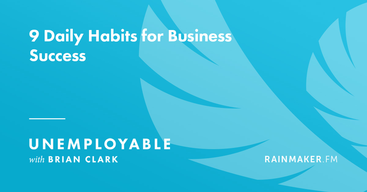 9 Daily Habits for Business Success