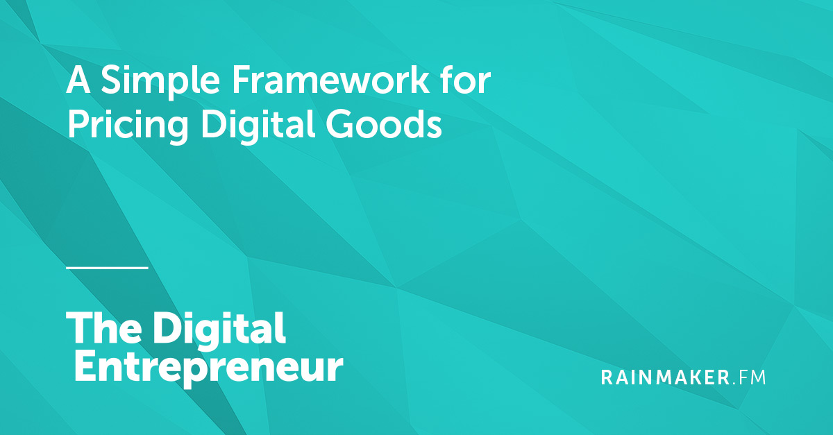 A Simple Framework for Pricing Digital Goods