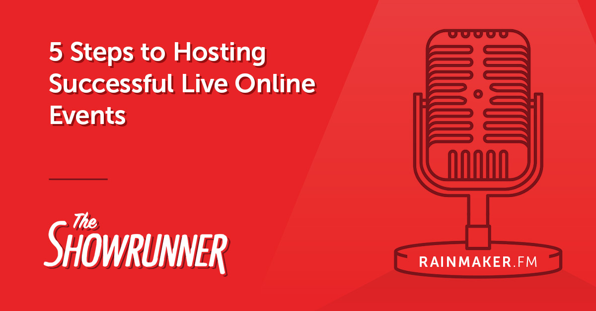 5 Steps to Hosting Successful Live Online Events