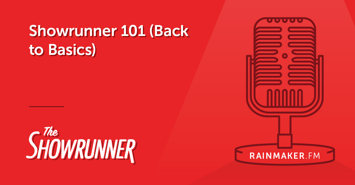 Showrunner 101 (Back to Basics)