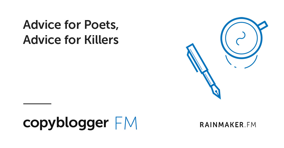 Advice for Poets, Advice for Killers