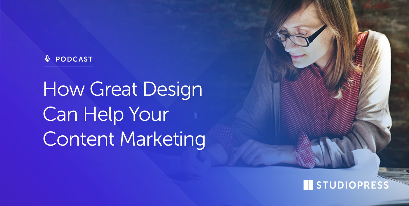 How Great Design Can Help Your Content Marketing
