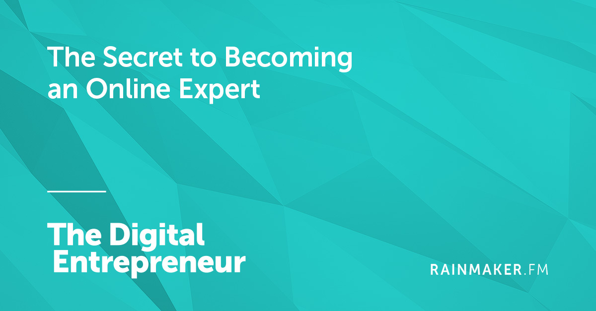 The Secret to Becoming an Online Expert