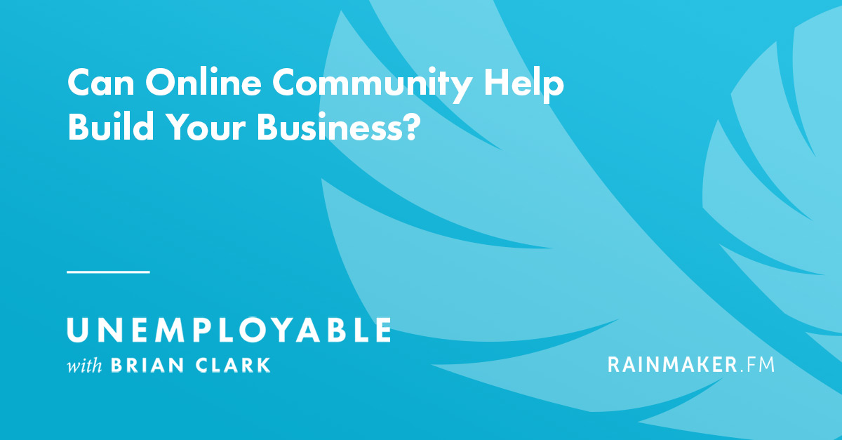 Can Online Community Help Build Your Business?