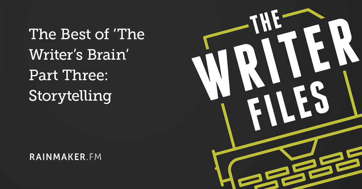 The Best of 'The Writer's Brain' Part Three: Storytelling
