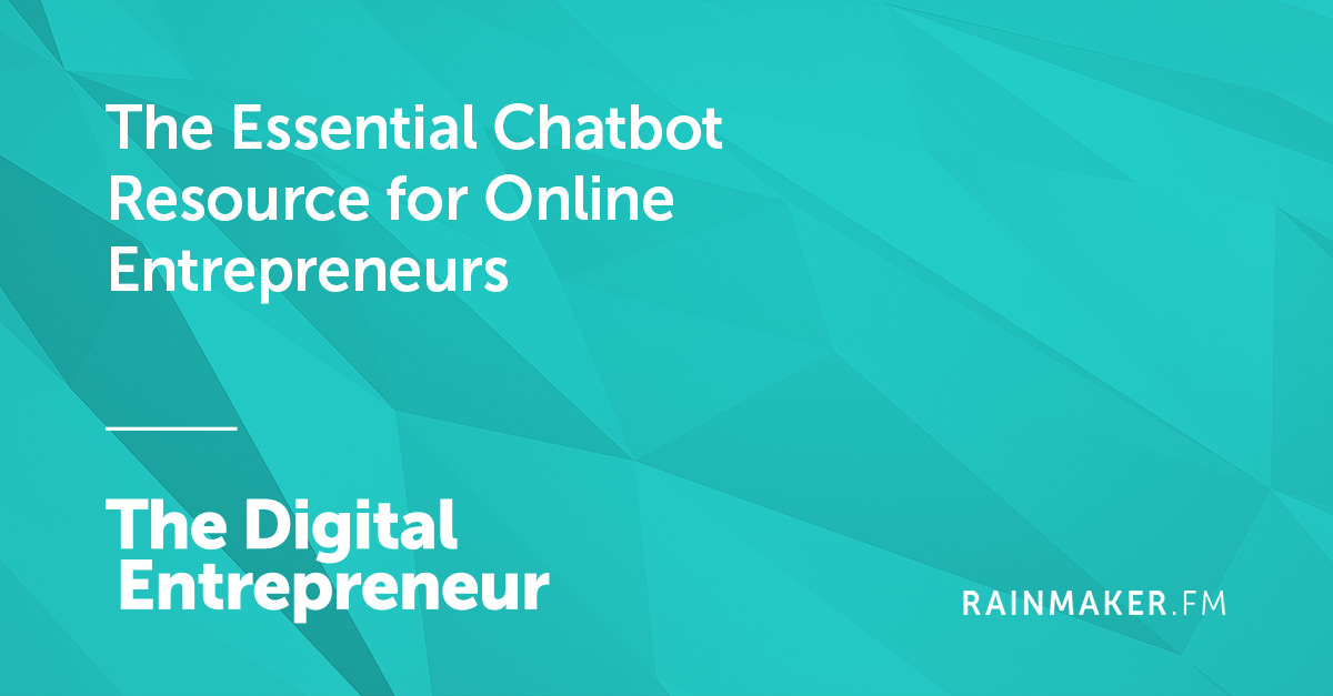 The Essential Chatbot Resource for Online Entrepreneurs