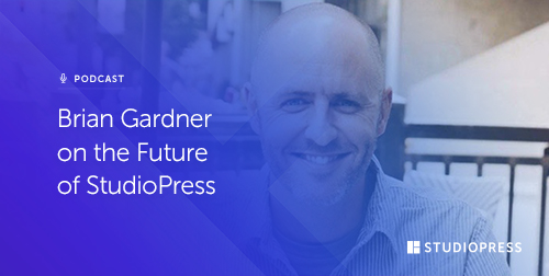 Brian Gardner on the Future of StudioPress