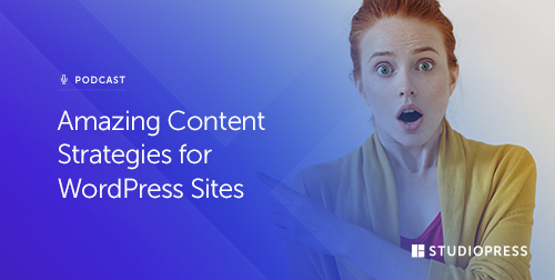 Amazing Content Strategies for WordPress Sites
