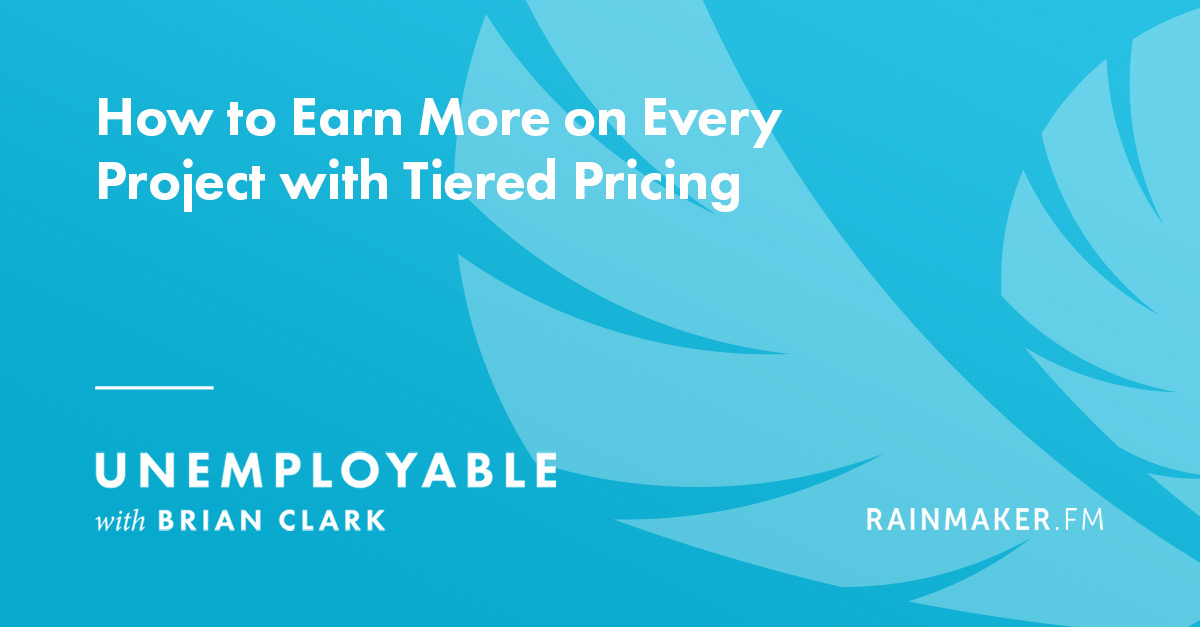 How to Earn More on Every Project with Tiered Pricing