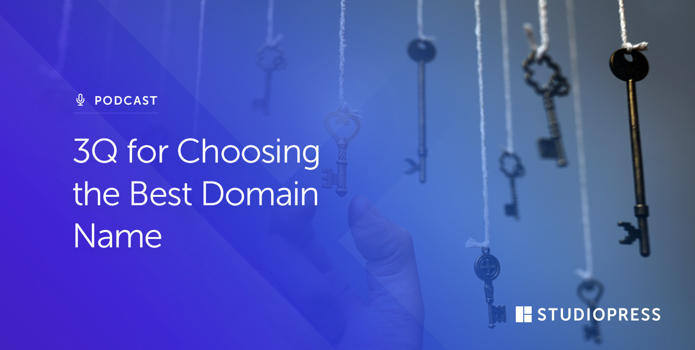 3Q for Choosing the Best Domain Name