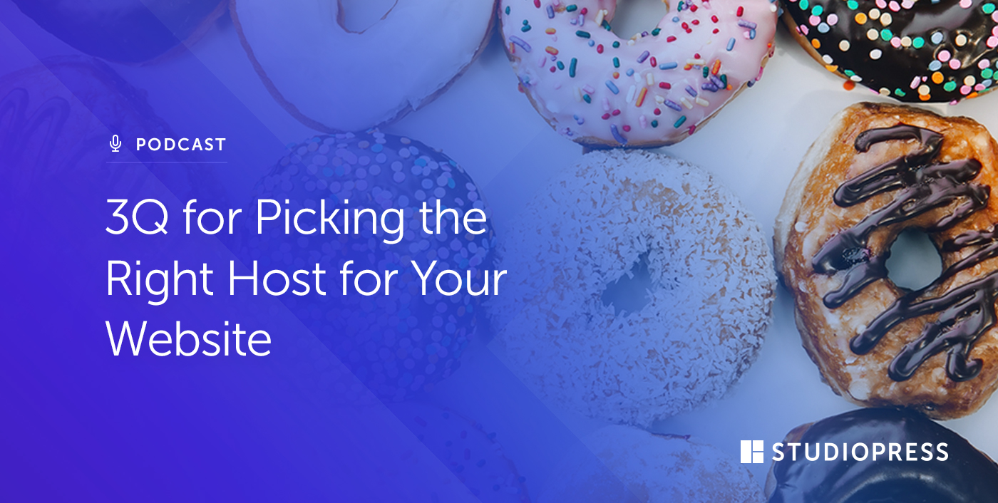 3Q for Picking the Right Host for Your Website