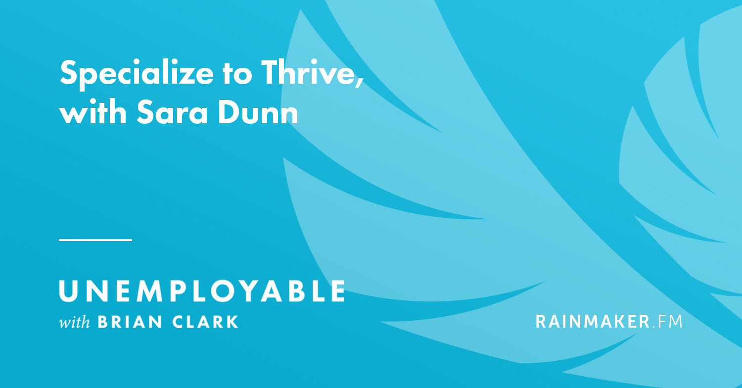Specialize to Thrive, with Sara Dunn