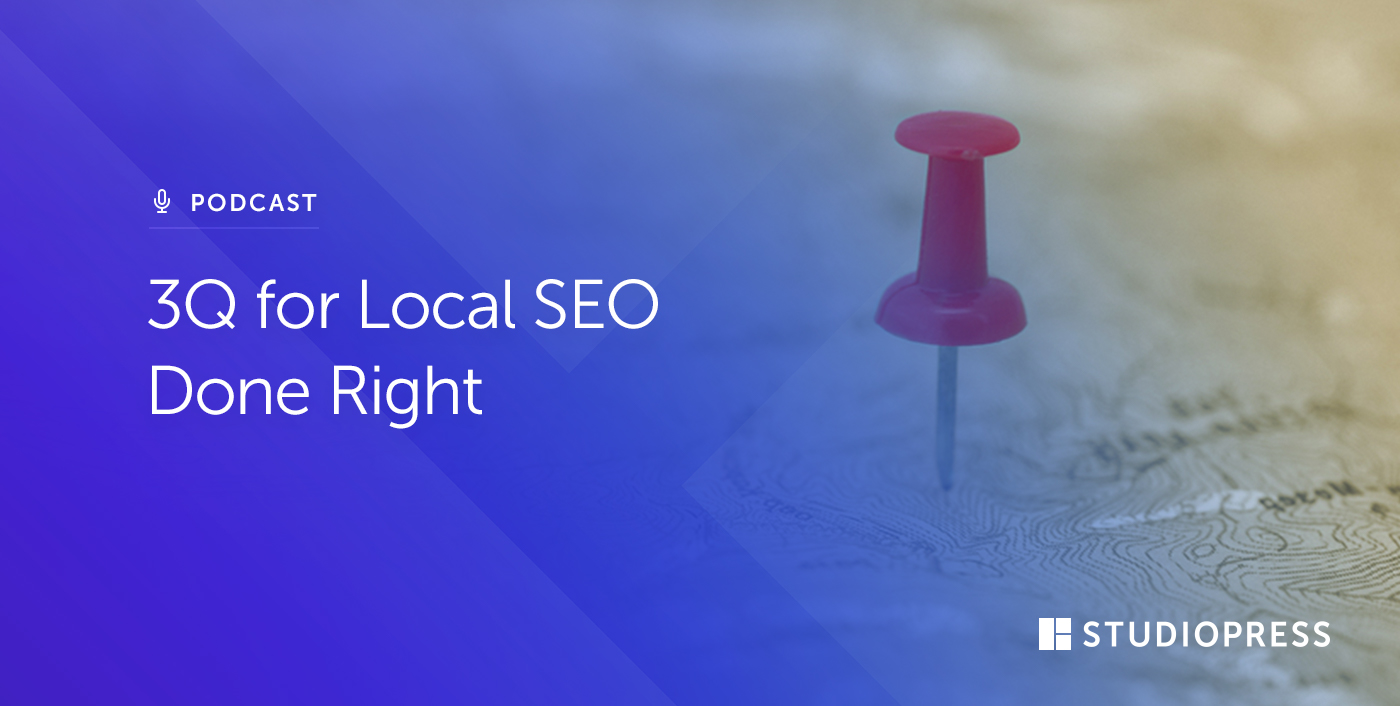 [58] 3Q for Local SEO Done Right