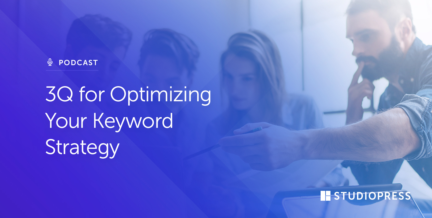 [59] 3Q for Optimizing Your Keyword Strategy