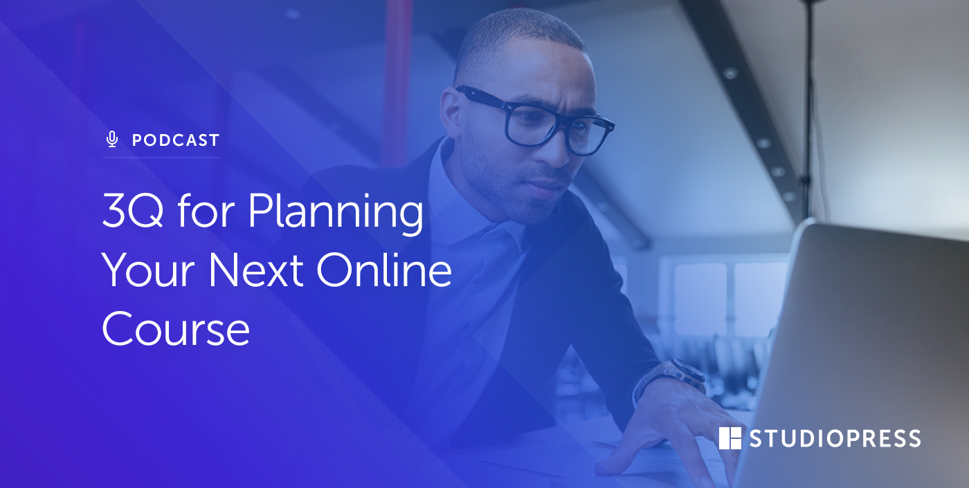 [62] 3Q for Planning Your Next Online Course