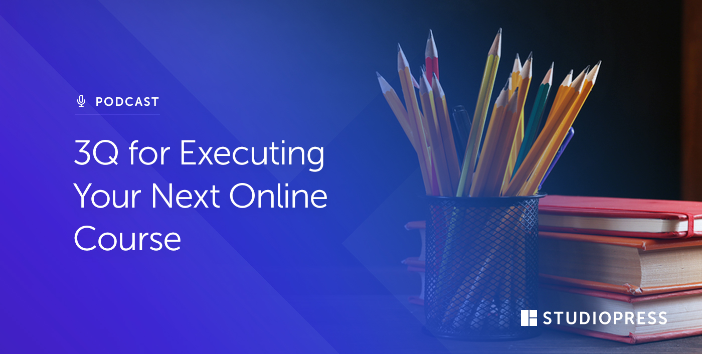 [63] 3Q for Executing Your Next Online Course