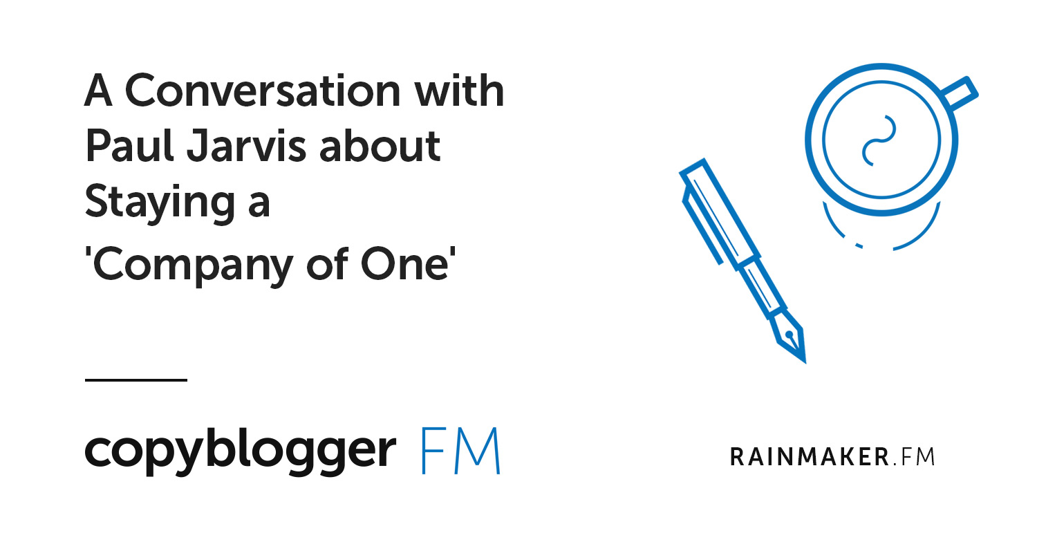 A Conversation with Paul Jarvis about Staying a 'Company of One'