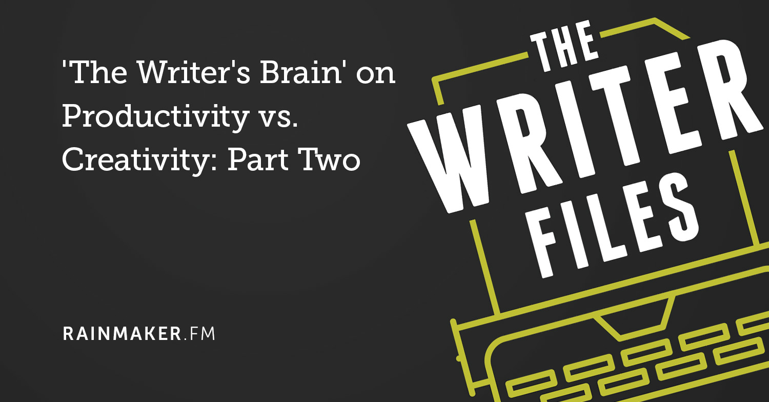 'The Writer's Brain' on Productivity vs. Creativity: Part Two